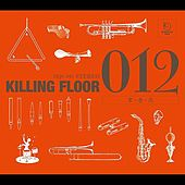 Zeroichini-012- by Killing Floor