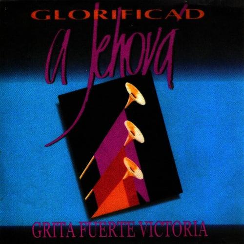 Glorificad a Jehová by Palabra En Acción