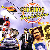 Corridos Prohibidos, Vol. 3 by Various Artists