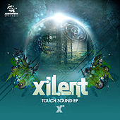 Touch Sound EP by Xilent