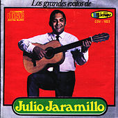 Los Grandes Exitos de Julio Jaramillo by Julio Jaramillo