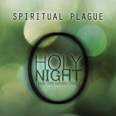 O Holy Night by Spiritual Plague