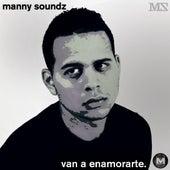 Van a Enamorarte by Manny Soundz