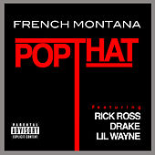 Pop That von French Montana