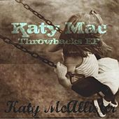 Katy Mac Throwbacks EP by Katy McAllister