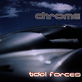 Tidol Forces by Chrome