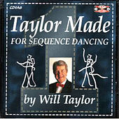 Taylor Made For Sequence Dancing Vol 1 by Will Taylor
