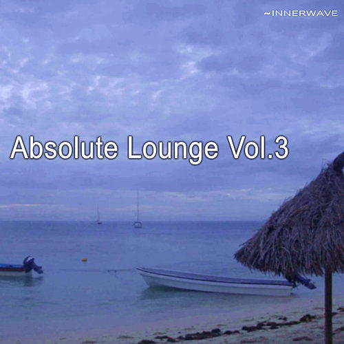 Absolute Lounge Vol.3 by Various Artists