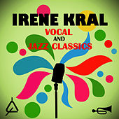 Vocal & Jazz Classics von Irene Kral