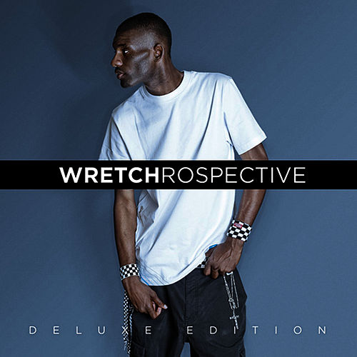 Wretchrospective (Deluxe Edition) by Wretch 32