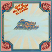 The Last Of The Red Hot Burritos by The Flying Burrito Brothers