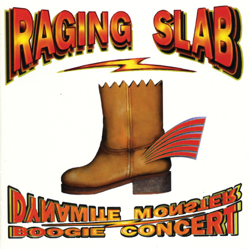 Dynamite Monster Boogie Concert by Raging Slab