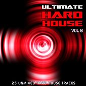 Ultimate Hard House Vol 8 - EP by Various Artists