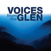 Voices from the Glen by Various Artists