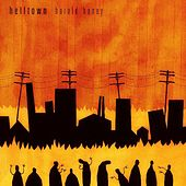 Helltown by Harold Honey