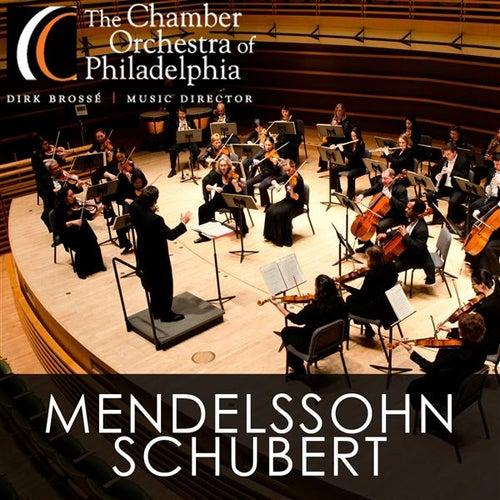Mendelssohn - Schubert by Chamber Orchestra Of Philadelphia