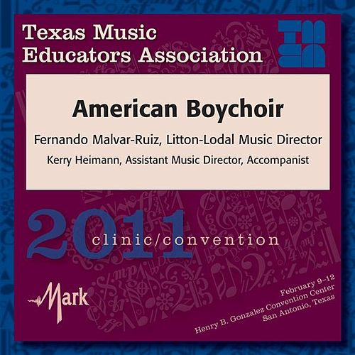 2011 Texas Music Educators Association (TMEA): American Boychoir by American Boychoir