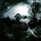 Until Fear No Longer Defines Us by Ghost Brigade