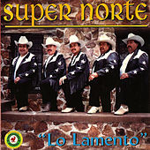 Lo Lamento by Super Norte