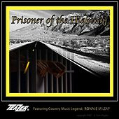 Prisoner of the Highway by Teazer