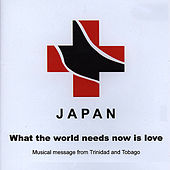 What The World Needs Now Is Love by Various Artists