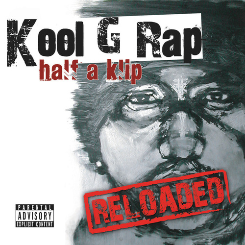 Half A Klip by Kool G Rap