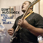 Still Called the Blues by Quintus McCormick