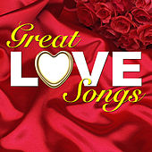 Great Love Songs by Various Artists