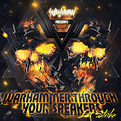 Warhammer Through Your Speakers: 1st Strike by Various Artists