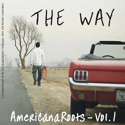 The Way - Americana Roots, Vol.1 by Various Artists