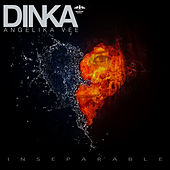 Inseparable by Dinka