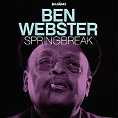 Springbreak - Ballads Only (Extended) von Ben Webster