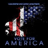 Vote for America (feat. Coco Brother) von Canton Jones