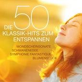 Die 50 Klassik-Hits zum Entspannen - Mondscheinsonate - Schwanensee - Symphonie Fantastique - Blumenstück von Various Artists