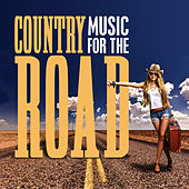 Country Music for the Road by Various Artists