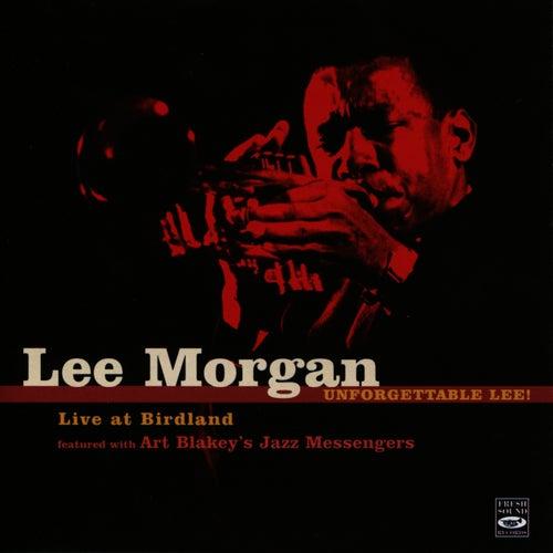 Unforgettable Lee by Lee Morgan