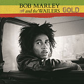 Gold by Bob Marley