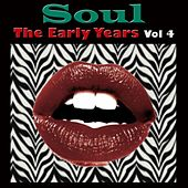 Soul The Early Years Vol 4 von Various Artists