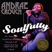 Soulfully by Andrae Crouch