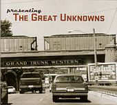 Presenting The Great Unknowns by The Great Unknowns