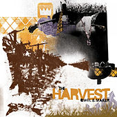 The Harvest by Qwel & Maker