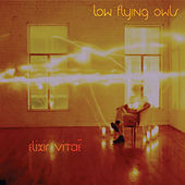 Elixir Vitae by Low Flying Owls