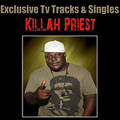 Exclusive TV Tracks & Singles by Killah Priest