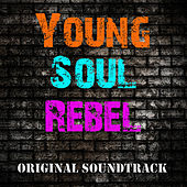 Young Soul Rebel (Original Soundtrack) by Various Artists