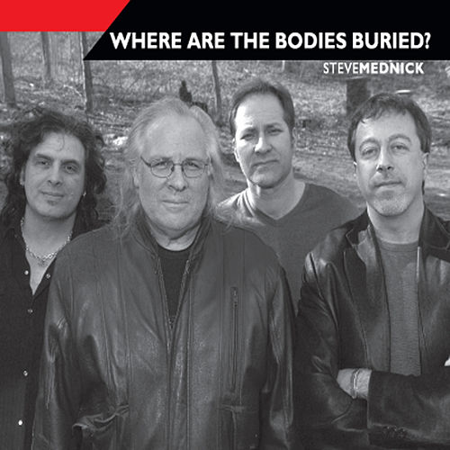 Where Are the Bodies Buried? by Steve Mednick