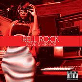 Love & Hip Hop by Rell Rock