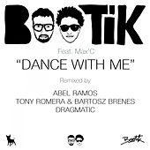 Dance With Me by Bootik
