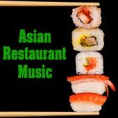 Asian Restaurant Music by Dinner Music