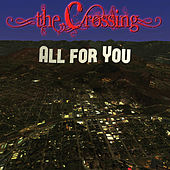All for You by The Crossing