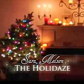 The Holidaze by Sara Melson